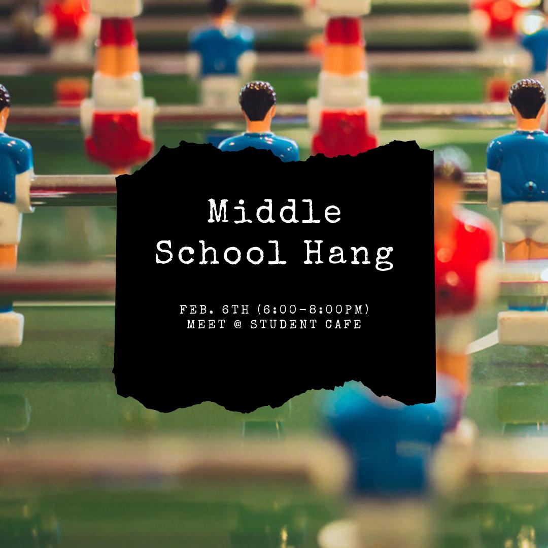 Middle School Hang